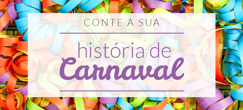 conte sua história de carnaval